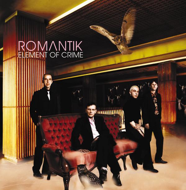Element of Crime, Romantik, 2001