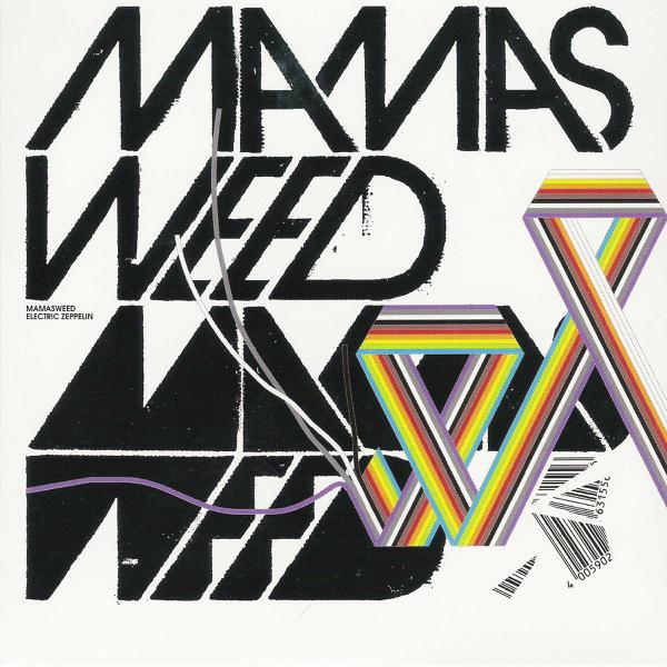 Mamasweed, Electric Zeppelin, 2006