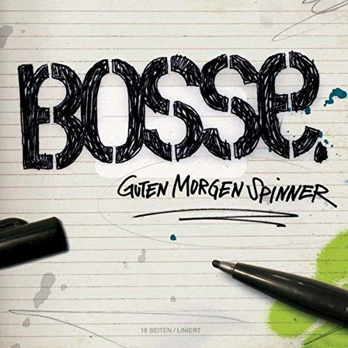 Bosse, Guten Morgen Spinner, 2006