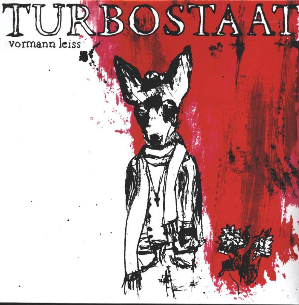 Turbostaat, Vormann Leiss, 2007