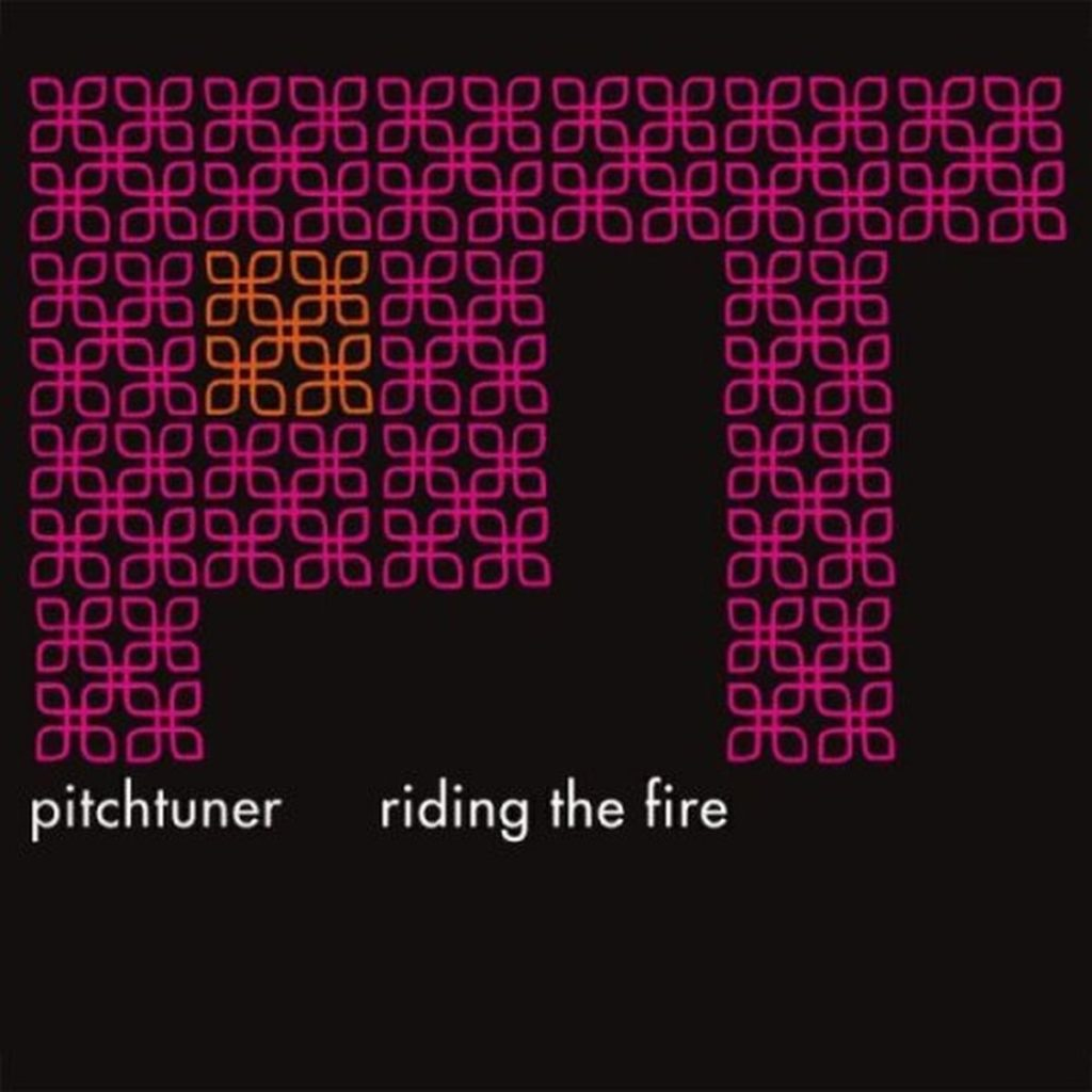Pitchtuner, Ride the Fire, 2008