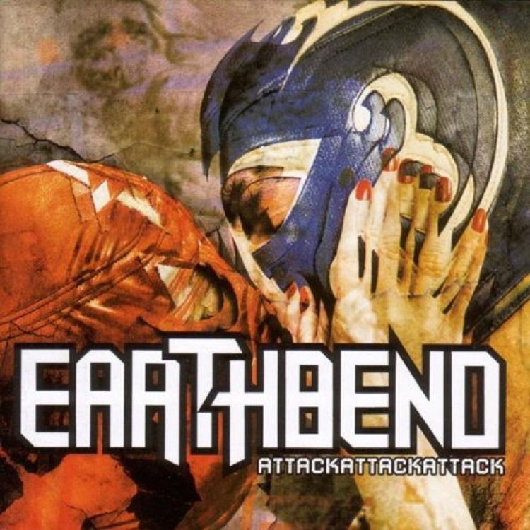 Earthbend, AttackAttackAttack, 2010