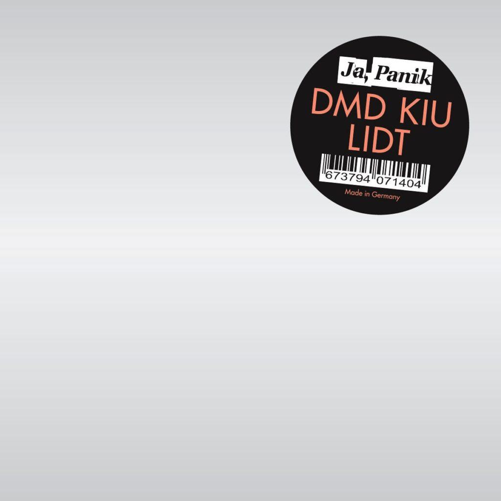 Ja, Panik, DMD KIU LIDT, 2011