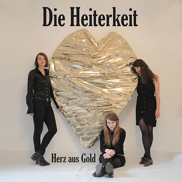 Die Heiterkeit, Herz aus Gold, 2012