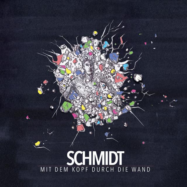 Schmidt, Mit Dem Kopf Durch Die Wand, 2018