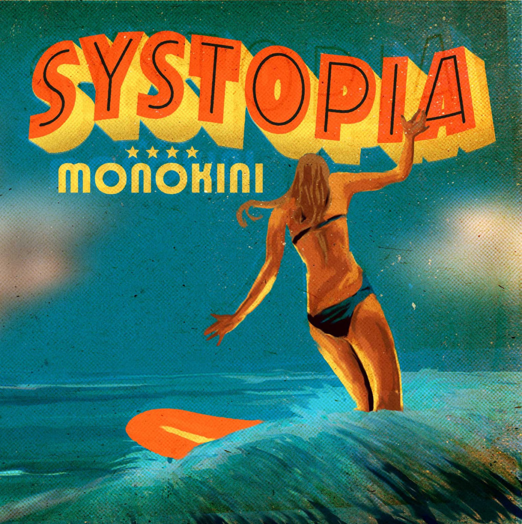 Monokini, Systopia, 2018