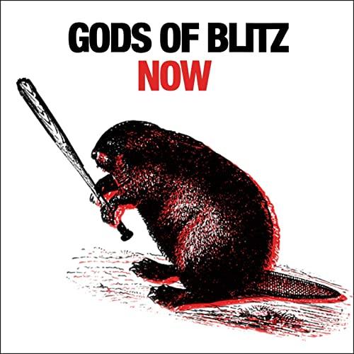 Gods Of Blitz, Now, 2020